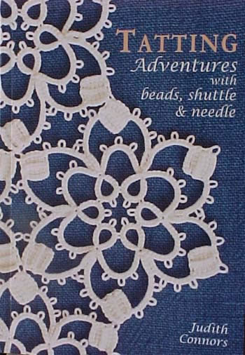 Tatting Adventures with Beads, Shuttle & Needle (T166)