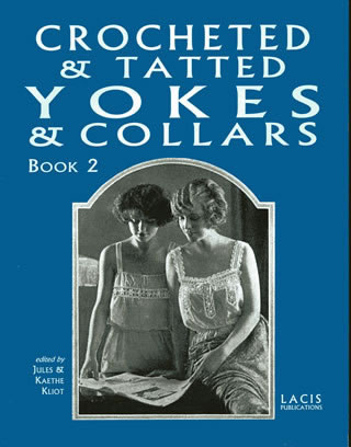 Crocheted & Tatted Yokes & Collars Book 2