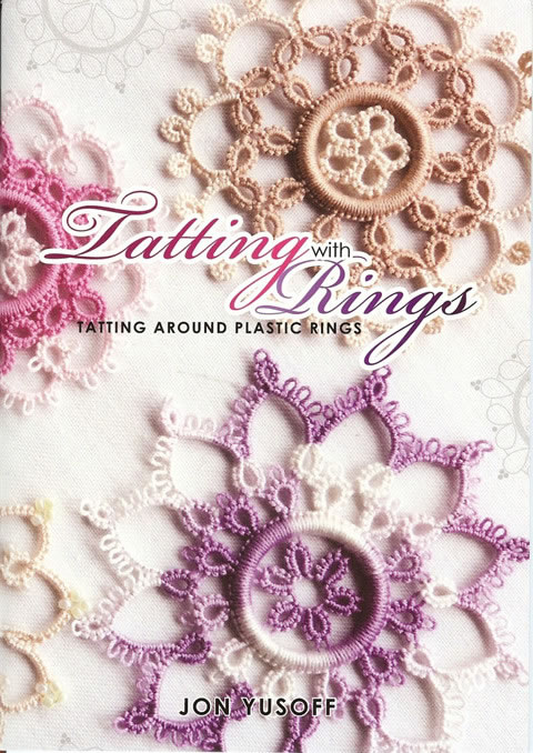 Tatting with Rings by Jon Yusoff